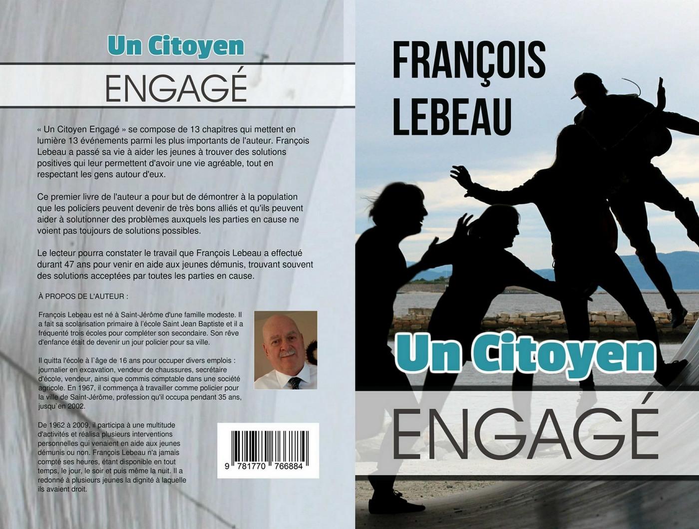 Un Citoyen Engagé, par François Lebeau