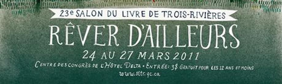 Salon du livre de Trois-Rivières 2011