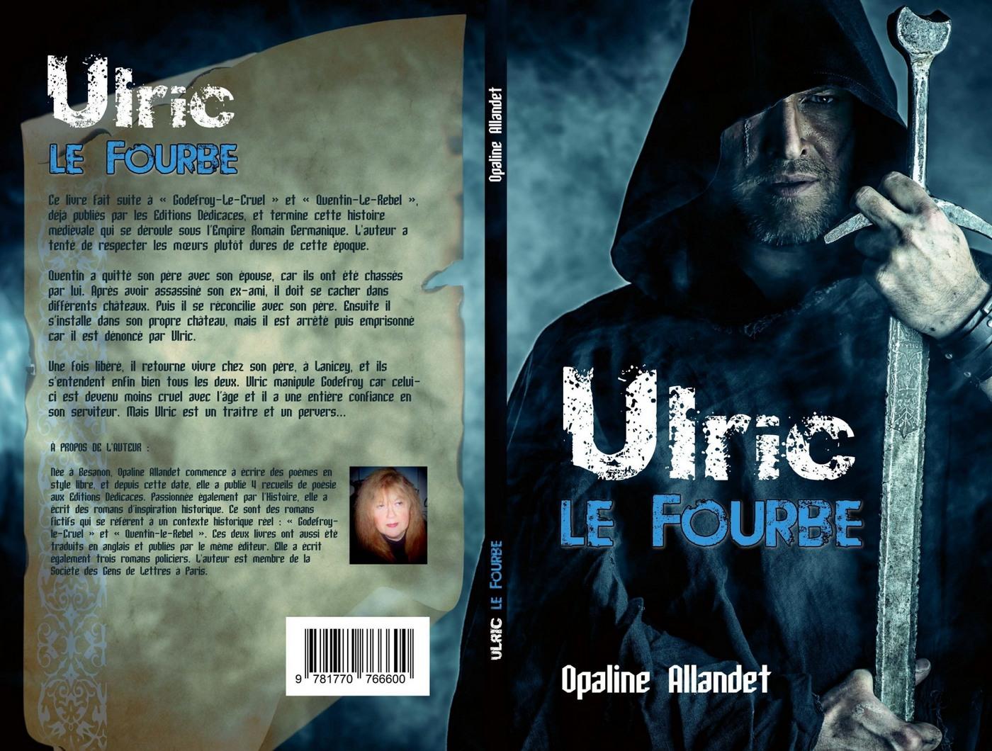 Ulric-le-Fourbe, par Opaline Allandet